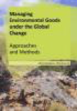 Managing Environmental Goods under the Global Change – Approaches and Methods thumbnail