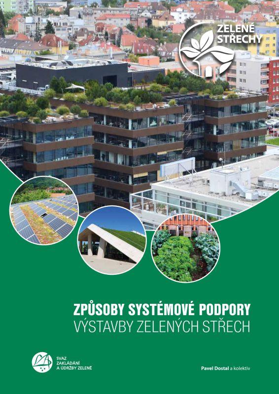 Způsoby systémové podpory výstavby zelených střech thumbnail